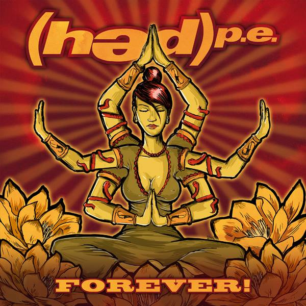 (hed)p.e. Forever