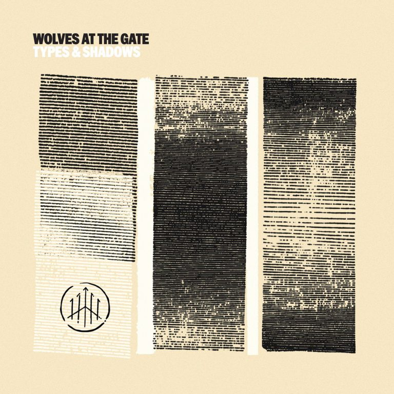 """Album-Release: Wolves At The Gate """"Types & Shadows"""""""