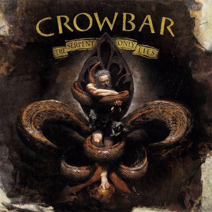 "Crowbar streamen Titeltrack ""The Serpent Only Lies"""