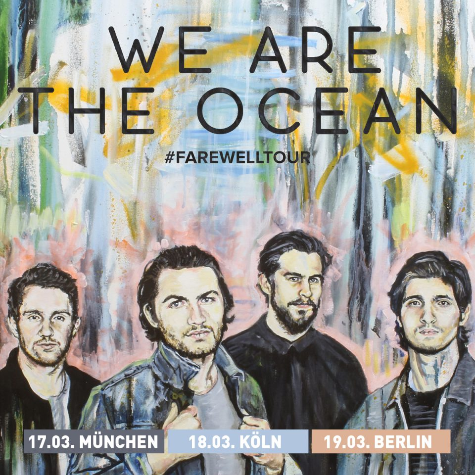 We Are The Ocean Farewell Tour