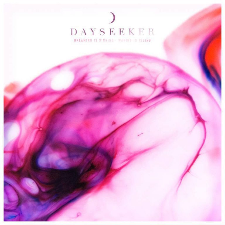 "Album-Release: Dayseeker ""Dreaming Is Sinking /// Waking Is Rising"""