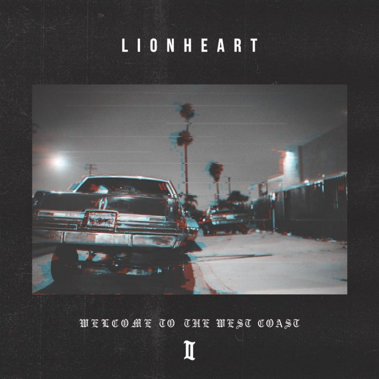 "Album-Release: Lionheart ""Welcome To The West Coast II"" + neues Video"