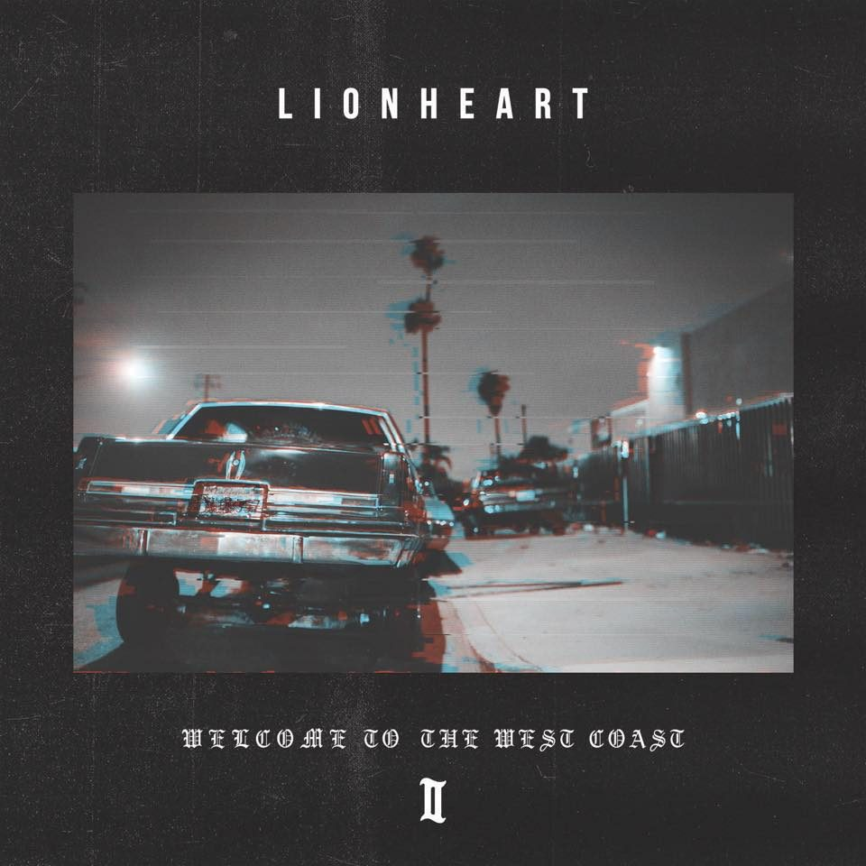 Lionheart welcome To The Westcoast II