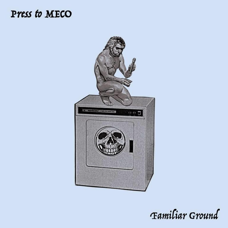 "Press To MECO veröffentlichen neue Single ""Familiar Ground"""