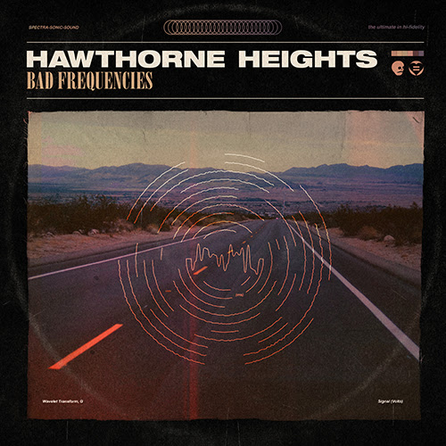 "Album-Release: Hawthorne Heights "" Bad Frequencies"""