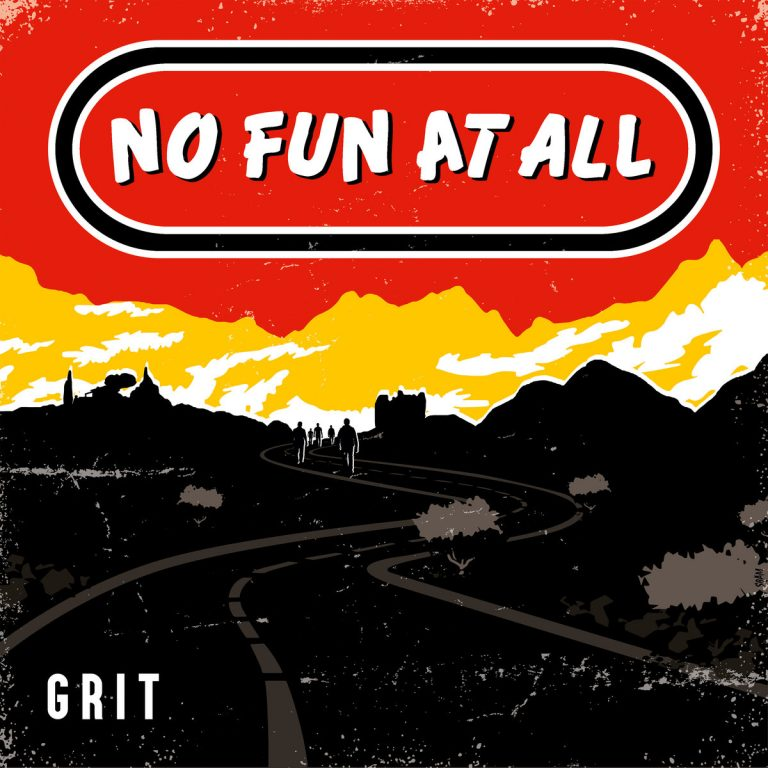 "Album-Release: No Fun At All ""Grit"""