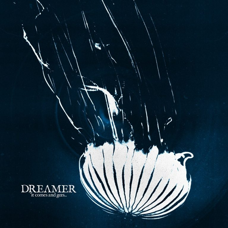 """Album-Release: Dream On Dreamer """"It Comes And Goes"""""""