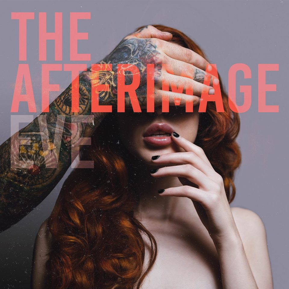 the afterimage eve