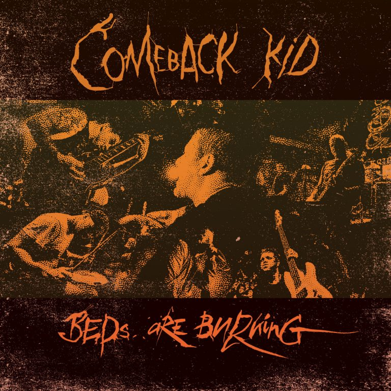 "Comeback Kid veröffentlichen 2-Track Single mit ""Beds Are Burning""-Cover"