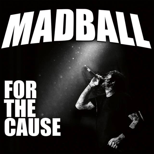 "Album-Release: Madball ""For The Cause"""