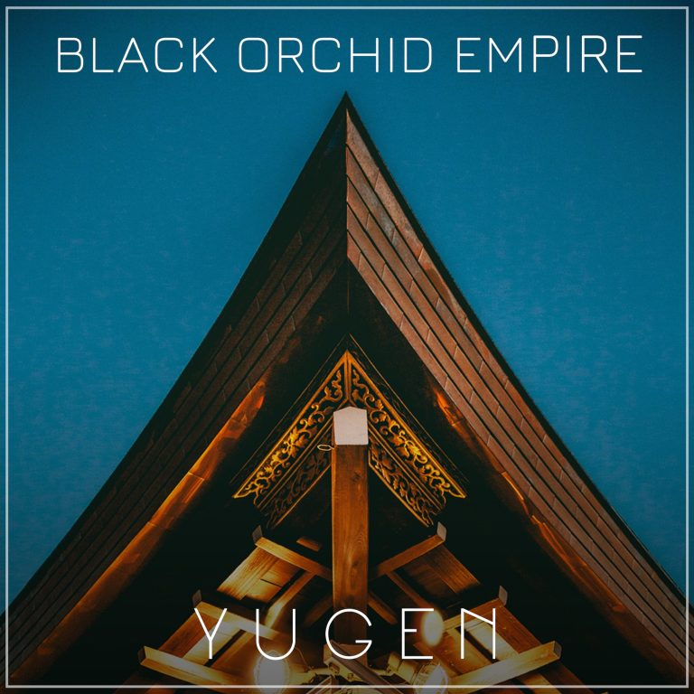 "Album-Release: Black Orchid Empire ""Yugen"""