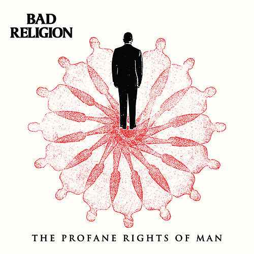 "Bad Religion veröffentlichen neuen Song ""The Profane Rights Of Man"""