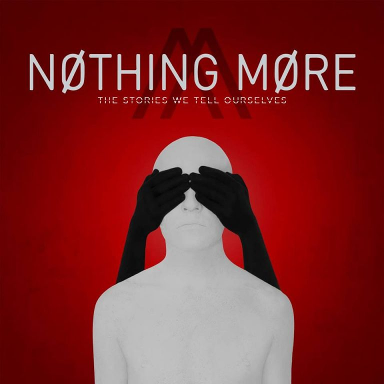"Album-Release: Nothing More ""The Stories We Tell Ourselves"""