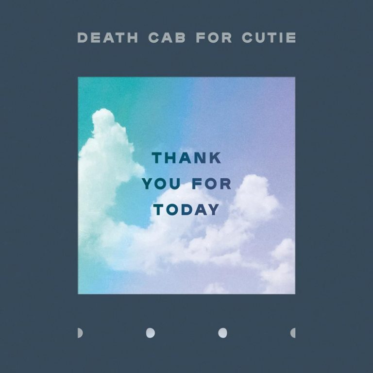 "Album-Release: Death Cab For Cutie ""Thank You For Today"""